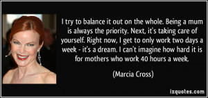 More Marcia Cross Quotes