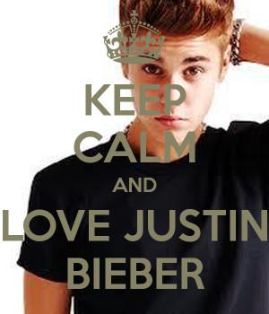 keep calm and love justin bieber 2703 Love Justin Bieber