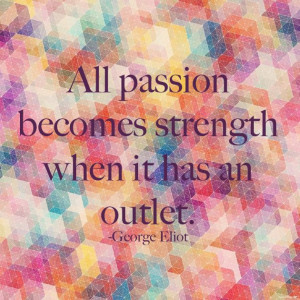 passion-george-eliot-quote