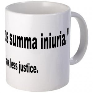... Gifts > Funny Coffee Mugs > Latin More Law Less Justice Quote Mug