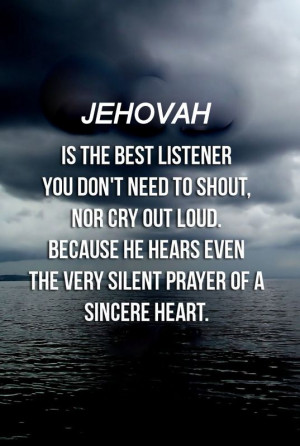 ... Quotes, Jehovah Witness Quotes, Love Quotes, Faith Quotes, God Jehovah