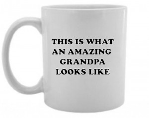 Quotes About Grandfathers Love