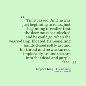 Quotes About: The Shining