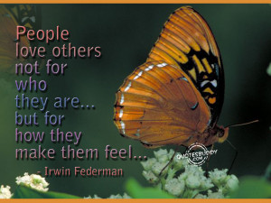People love those who make them feel special...