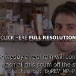 ... quote, man movie, taxi driver, quotes, sayings, real rain, life