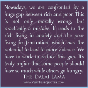 gap between rich and poor quotes, Dalai Lama Quotes