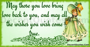 ... Love Bring Love Back To You, End May All The Wishes You Wish Come True