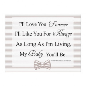 Ill Love You Forever Baby Quote...