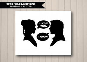 Star Wars Inspired Quote - Han Solo and Princess Leia Silhouettes - I ...
