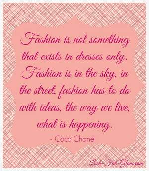 Friday Five: Fabulous Fashion Quotes To Inspire Your Style.