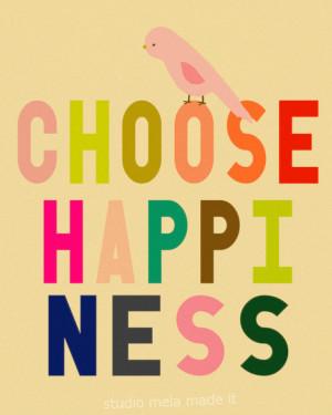 CHOOSE HAPPINESS - subway art, Inspirational, quote art, office art ...