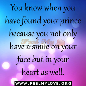... your-prince-because-you-not-only-have-a-smile-on-your-face-but-in-your