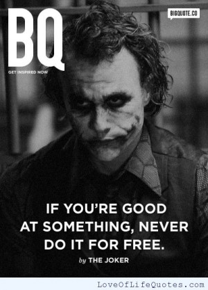 The Joker quote on being good at something quote on being good at ...