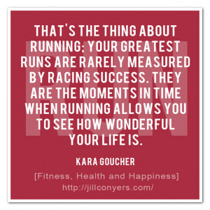 Words to remember after a less than stellar running week last week ...