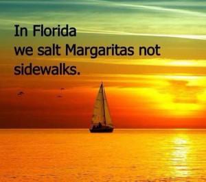 Salt margaritas, not sidewalks!
