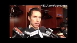 Lakers-Thunder Locker Room Quotes - Steve Nash