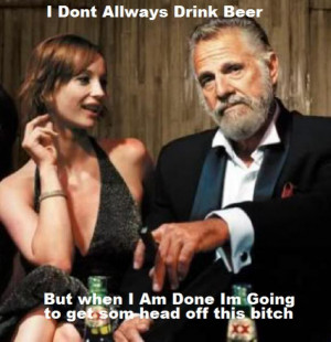 World 39 s Most Interesting Man Quotes