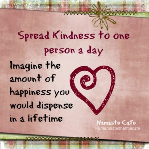 Spread Kindess (from Namaste Cafe)