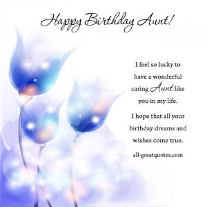Happy Birthday Aunt! I feel so lucky to have a wonderful, caring aunt ...