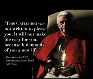 Excellent quote from Pope Benedict XVI
