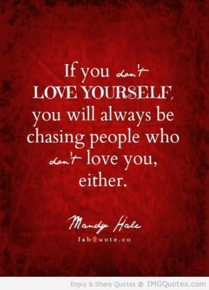 Mandy Hale If you dont love yourself quote | ImgQuotes