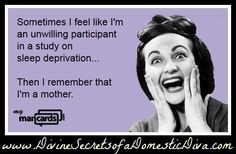 funny things mothers quotes sleep deprivation funny stuff humor ...