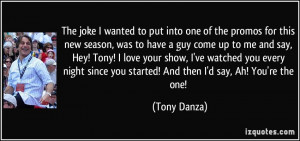 More Tony Danza Quotes
