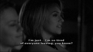 Peyton Sawyer quote, One Tree Hill