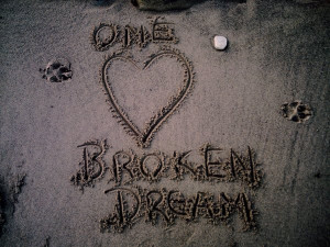broken dream quotes