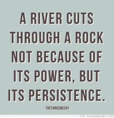 via | the things we say #perseverance #VIAstrengths #quote More