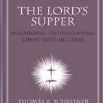 more quotes on the lord s supper overview of the lord s supper nac ...