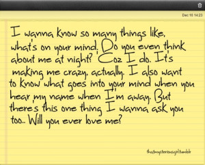 wanna know so many things Like. – Best Love Quote