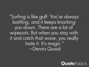 Dennis Quaid Quotes
