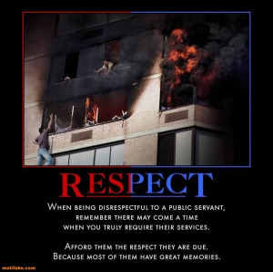 The difference is that no matter how disrespectful they are, our duty ...
