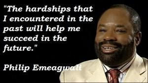 Philip emeagwali famous quotes 1
