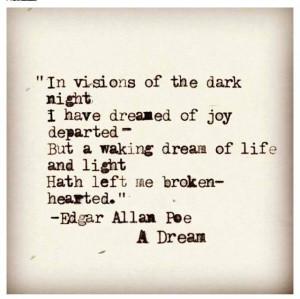 dream... Edgar Allan Poe