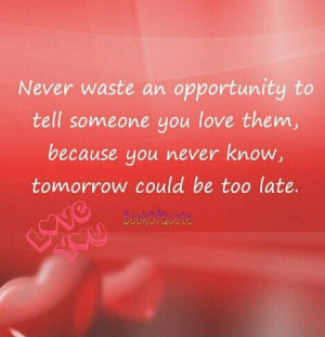 Never waste an opportunity .....