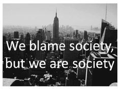 society #quote More