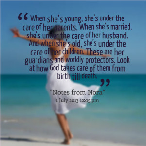 Quotes Picture: when she's young, she's under the care of her ...