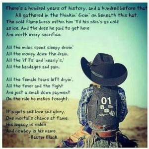 His legacy is rodeo, And Cowboy is his name. Best poem ever rip lane ...