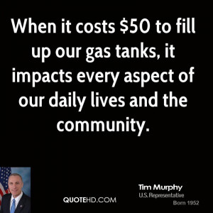 tim-murphy-tim-murphy-when-it-costs-50-to-fill-up-our-gas-tanks-it.jpg