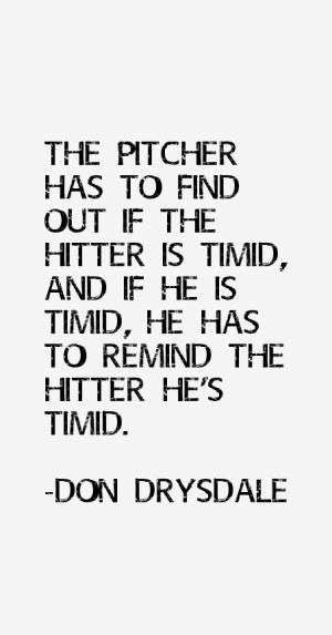 Don Drysdale Quotes