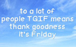 Tgif Quotes For Facebook http://fstatuses.com/god-facebook-statuses ...
