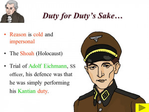 Duty for Dutys Sake… Reason is cold and impersonal The Shoah ...