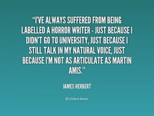quote James Herbert ive always suffered from being labelled a 234080