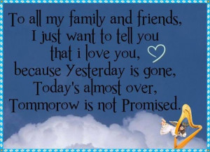 friends quotes i love my family and friends quotes love life quotes ...
