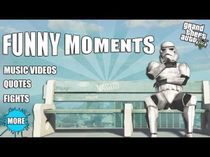 GTA-5-FUNNY-MOMENTS-Funny-Music-Videos-Quotes-Fights-And-More.jpg