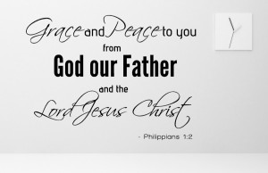 Philippians 1:2 Grace and Peace Bible Verse Wall Decal Quotes