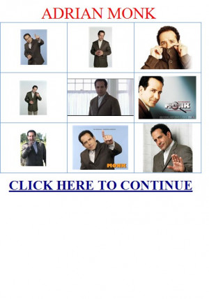 ADRIAN MONK.CHARACTER BIOGRAPHY.ADRIAN MONK'S BROTHER ADRIAN MONK