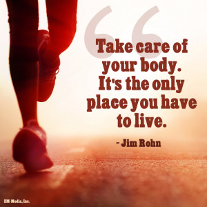 Quote - Take Care of Your Body by rabidbribri